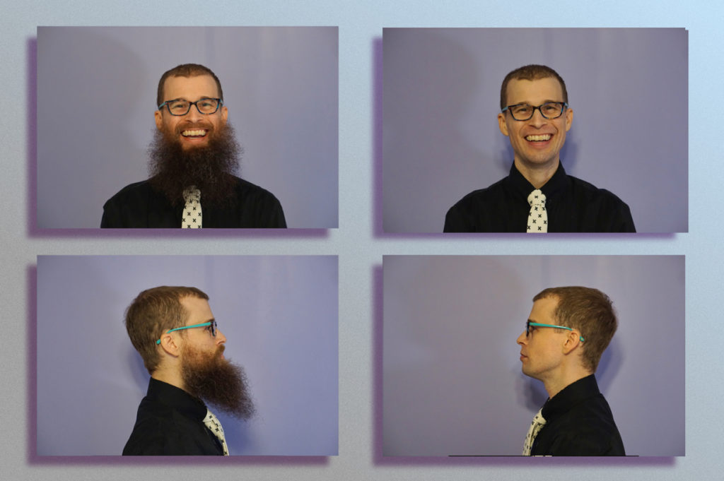 Left hand pictures show bearded Brad from the front and side, while right hand pictures show clean shaven Brad in from the front and side. Brad is smiling in the top, front-view pictures and neutral in the bottom profile shots.